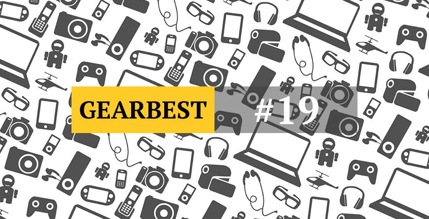 Крутые гаджеты и штуки на Gearbest. Выпуск #19